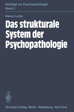 Das strukturale System der Psychopathologie von Luthe,  R.