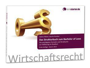 Das Strukturbuch zum Bachelor of Laws von Abbasi,  Sabine, Paustian,  Sascha
