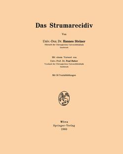 Das Strumarecidiv von Huber,  Paul, Steiner,  Hannes