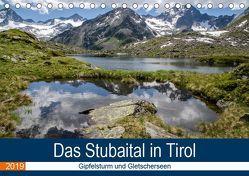 Das Stubaital in Tirol – Gipfelsturm und Gletscherseen (Tischkalender 2019 DIN A5 quer) von Brehm (www.frankolor.de),  Frank