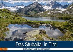 Das Stubaital in Tirol – Gipfelsturm und Gletscherseen (Wandkalender 2019 DIN A2 quer) von Brehm (www.frankolor.de),  Frank