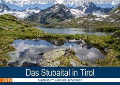 Das Stubaital in Tirol – Gipfelsturm und Gletscherseen (Wandkalender 2019 DIN A4 quer) von Brehm (www.frankolor.de),  Frank