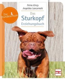 Das Sturkopf-Erziehungsbuch von Krivy,  Petra, Lanzerath,  Angelika