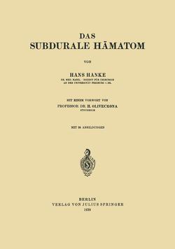 Das subdurale Hämatom von Hanke,  Hans, Olivecrona,  H.