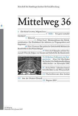 Das Subjekt bei der Arbeit Mittelweg 36 von Biehl,  Heiko, Huber,  Michael, Kraushaar,  Wolfgang, Naumann,  Klaus, Staab,  Philipp, Voß,  Klaas