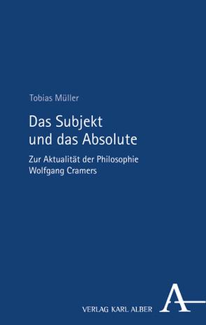 Das Subjekt und das Absolute von Müller,  Tobias