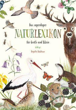 Das superduper Naturlexikon für Groß und Klein von Baldrian,  Brigitte
