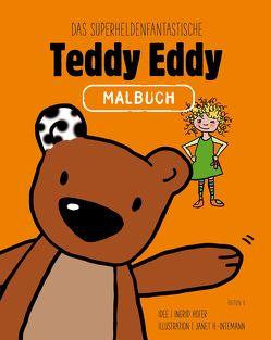 Das superheldenfantastische Teddy Eddy Malbuch von Höfer,  Ingrid