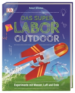 Das Superlabor Outdoor von Winston,  Robert
