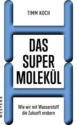 Das Supermolekül von Koch,  Timm