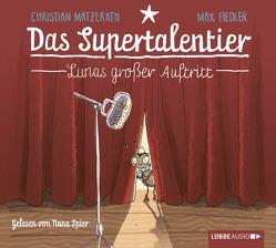 Das Supertalentier – Lunas großer Auftritt von Fiedler,  Max, Heinicke,  Felix, Matzerath,  Christian, Spier,  Nana