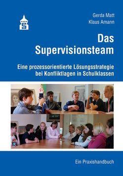 Das Supervisionsteam von Amann,  Klaus, Matt,  Gerda