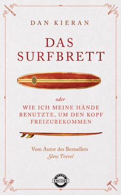 Das Surfbrett von Brack,  Robert, Kieran,  Dan