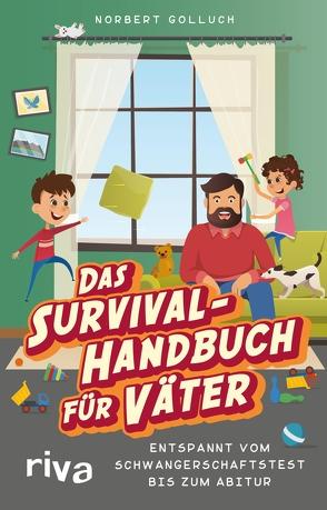 Das Survival-Handbuch für Väter von Golluch,  Norbert