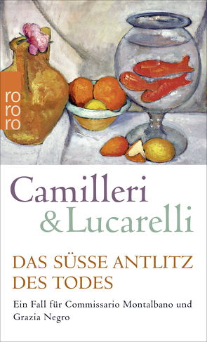 Das süße Antlitz des Todes von Camilleri,  Andrea, Kahn,  Moshe, Lucarelli,  Carlo