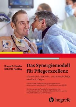 Das Synergiemodell für Pflegeexzellenz von Hardin,  Sonya R., Kaplow,  Roberta, Umlauf-Beck,  Sabine