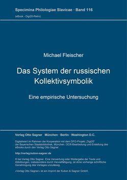 Das System der russischen Kollektivsymbolik von Fleischer,  Michael