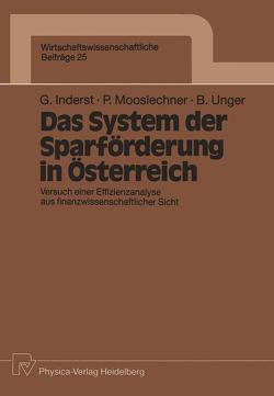 Das System der Sparförderung in Österreich von Inderst,  Georg, Mooslechner,  Peter, Unger,  Brigitte