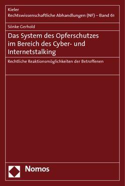 Das System des Opferschutzes im Bereich des Cyber- und Internetstalking von Gerhold,  Sönke