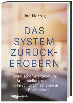 Das System zurückerobern von Herzog,  Lisa, Knobloch,  Thorben