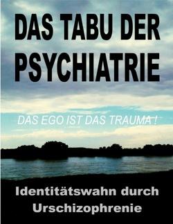 Das Tabu der Psychiatrie von INSTITUT,  G&GN, Toys,  Tom de