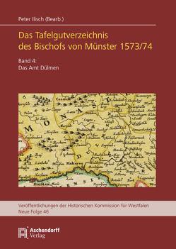 Das Tafelgutverzeichnis des Bischofs von Münster 1573/74 von Ilisch,  Peter