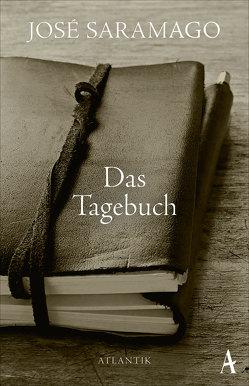 Das Tagebuch von Gareis,  Marianne, Saramago,  José, von Schweder-Schreiner,  Karin