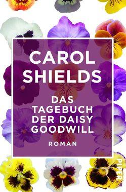 Das Tagebuch der Daisy Goodwill von Längsfeld,  Margarete, Shields,  Carol
