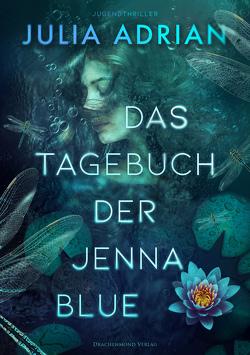 Das Tagebuch der Jenna Blue von Adrian,  Julia