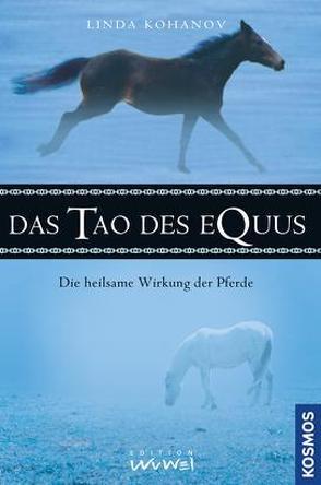 Das Tao des Equus von Kohanov,  Linda