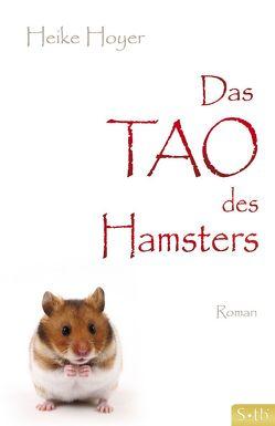 Das Tao des Hamsters von Hoyer,  Heike