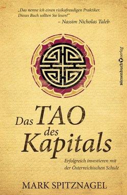 Das Tao des Kapitals von Neumüller,  Egbert, Spitznagel,  Mark
