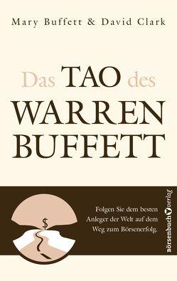 Das Tao des Warren Buffett von Buffett,  Mary, Clark,  David, Kleinau,  Tilmann