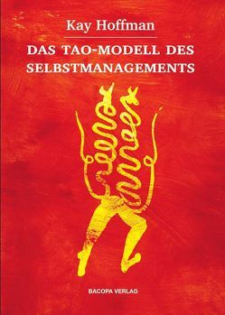 Das Tao-Modell des Selbstmanagements von Hoffman,  Kay