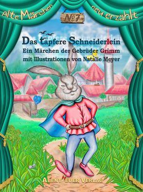 Das tapfere Schneiderlein von Grimm,  Jacob und Wilhelm, Meyer,  Natalie