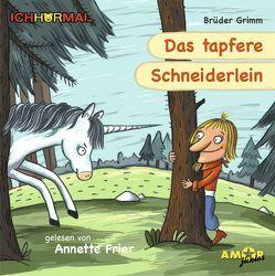 Das tapfere Schneiderlein – gelesen von Annette Frier – ICHHöRMAL von Frier,  Annette, Grimm, Kulot,  Daniela, Petzold,  Bert Alexander
