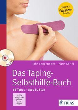 Das Taping-Selbsthilfe-Buch von Langendoen,  John, Sertel,  Karin