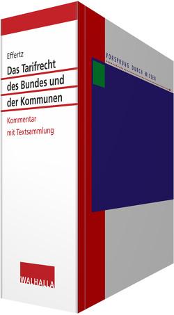 Das Tarifrecht des Bundes und der Kommunen von Effertz,  Jörg