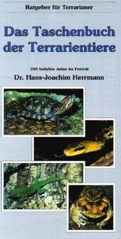 Das Taschenbuch der Terrarientiere von Herrmann,  Hans J