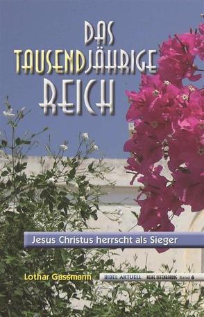 Das Tausendjährige Reich von Gassmann,  Lothar, Schulz,  Irina