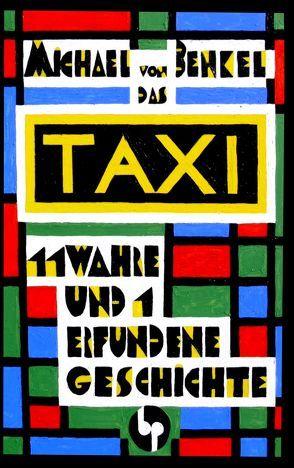 Das Taxi von Benkel,  Michael von
