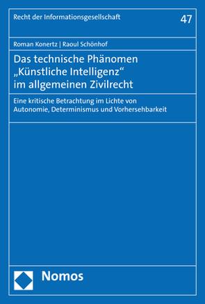 """Das technische Phänomen """"Künstliche Intelligenz"""" im allgemeinen Zivilrecht von Konertz,  Roman, Schönhof,  Raoul"""