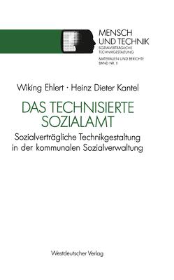 Das technisierte Sozialamt von Ehlert,  Wiking, Kantel,  Heinz- Dieter