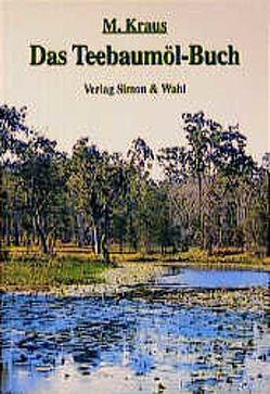 Das Teebaumöl Buch von Kraus,  Michael