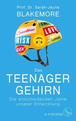 Das Teenager-Gehirn von Blakemore,  Sarah-Jayne, Vogel,  Sebastian