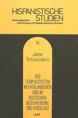 Das Tempussystem im Katalanischen und im Deutschen- Beschreibung und Vergleich von Casacuberta,  Jaume Tio