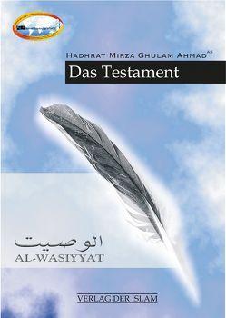 Das Testament von Ahmad,  Hadhrat Mirza Ghulam, Majoka,  Daud, Shahid,  Sajedah
