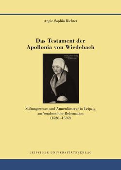 Das Testament der Apollonia von Wiedebach von Richter,  Angie-Sophia