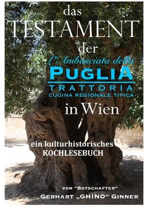 Das Testament der L'Ambasciata della Puglia in Wien von ginner,  gerhart