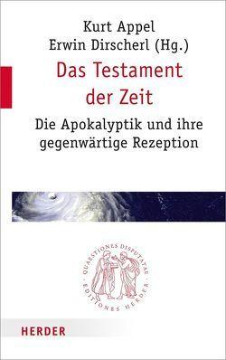 Das Testament der Zeit von Appel,  Kurt, Dirscherl,  Erwin
